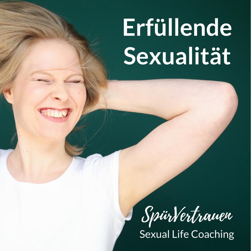 Erfüllende Sexualität Sex Podcast Spürvertrauen Coaching