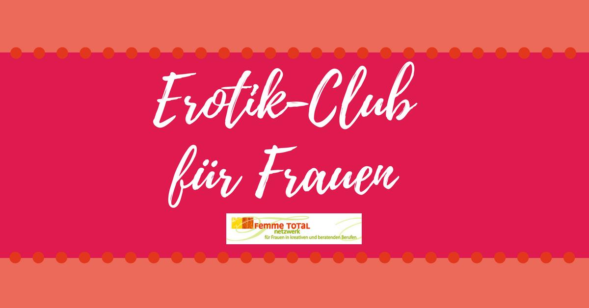 Erotik Club für Frauen