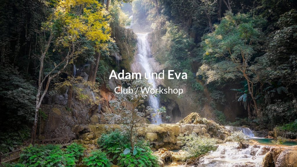 Adam und Eva Club Sexualität Intimität Workshop